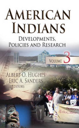 American Indians. Volume 3 by Albert O Hughes