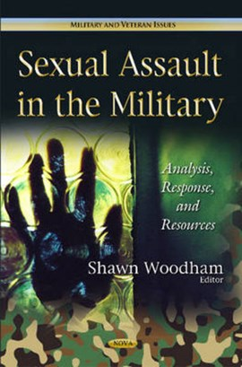 Sexual assault in the military by Shawn Woodham