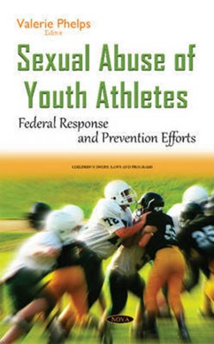 Sexual abuse of youth athletes by Valerie Phelps