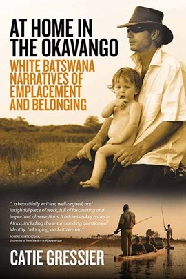 At home in the Okavango by Catie Gressier