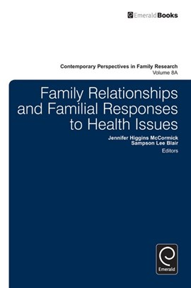 Family relationships and familial responses to health issues by Sampson Lee Blair