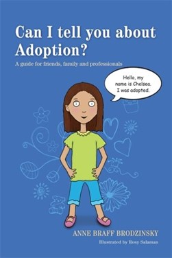Can I tell you about adoption? by Anne Braff Brodzinsky