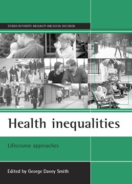 Health inequalities by George Davey Smith