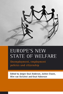 Unemployment, employment policies and citizenship by Jørgen Goul Andersen