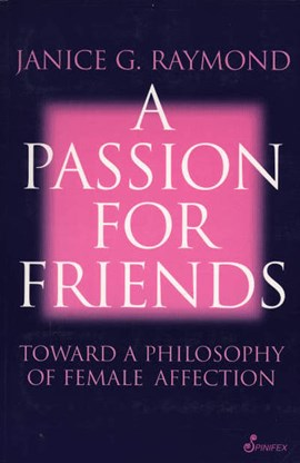 Passion for friends by Janice Raymond