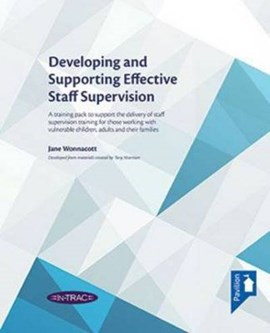 Developing and Supporting Effective Staff Supervision by Jane Wonnacott