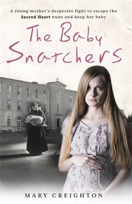 The baby snatchers by Mary Creighton
