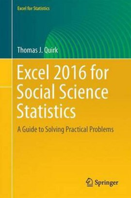 Excel 2016 for social science statistics by Thomas J. Quirk