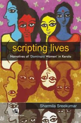 Scripting Lives by Sharmila Sreekumar