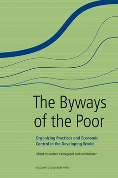 The Byways of the Poor by Karsten Paerregaard