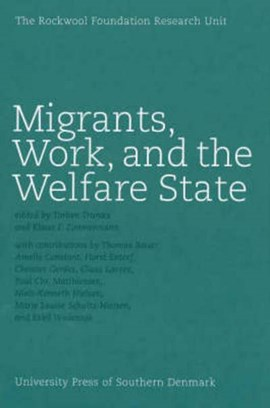 Migrants, Work & the Welfare State by Torben Tranes