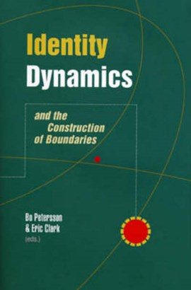 Identity dynamics and the construction of boundaries by Bo Petersson