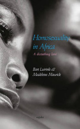 Homosexuality in Africa by Bart Luirink