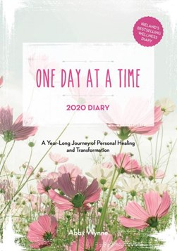 One Day at a Time Diary 2020 by Abby Wynne