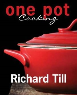 One pot cooking by Richard Till