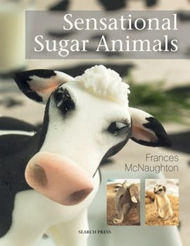 Sensational sugar animals by Frances McNaughton