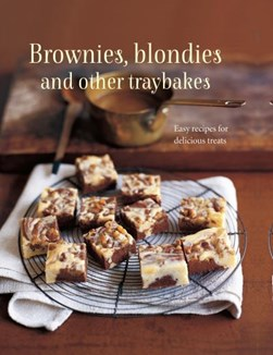 Brownies, blondies and other traybakes by Ryland Peters & Small