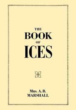 The book of ices by A. B Marshall