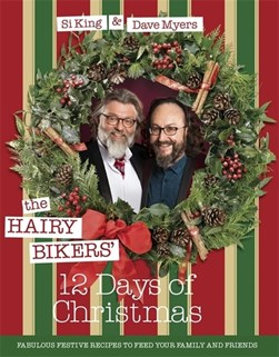 Hairy Bikers 12 Days of Christmas H/B by Si King