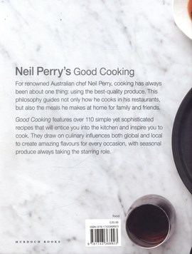 Neil Perry's good cooking by Neil Perry