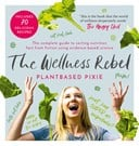 The wellness rebel