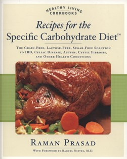 Recipes for the specific carbohydrate diet by Raman Prasad