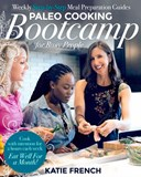 Paleo cooking bootcamp for busy people
