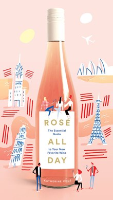 Rosé all day by Katherine Cole
