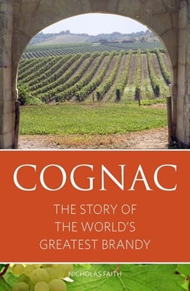 Cognac by Nicholas Faith