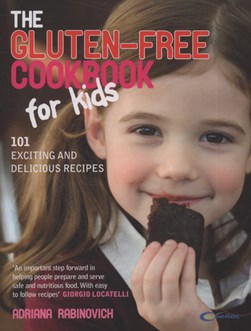 The gluten-free cookbook for kids by Adriana Rabinovich