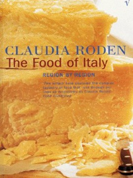The food of Italy by Claudia Roden