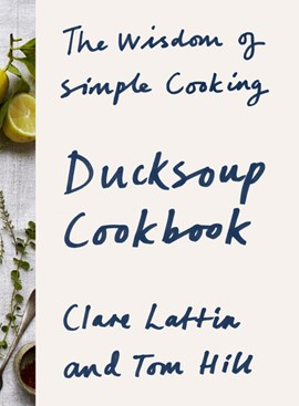 The wisdom of simple cooking by Clare Lattin