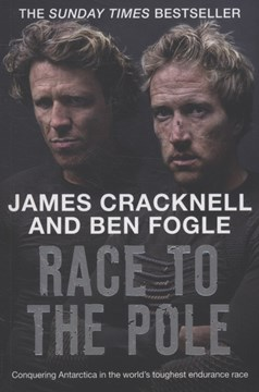 Race to the Pole by Ben Fogle