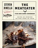 The MeatEater game and fish cookbook