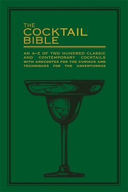 The cocktail bible by