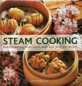 Steam cooking by Kim Chung Lee