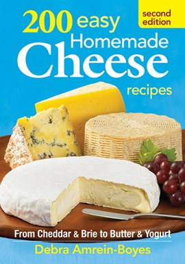 200 easy homemade cheese recipes by Debra Amrein-Boyes