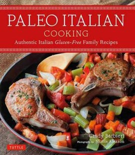 Paleo Italian cooking by Cindy Barbieri