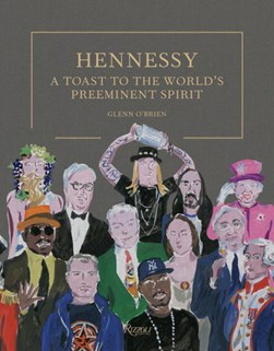 Hennessy by Glenn O'Brien