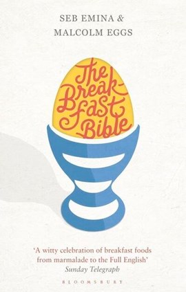 The breakfast bible by Seb Emina