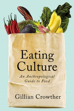 Eating Culture by Gillian Crowther