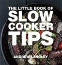 The little book of slow cooker tips