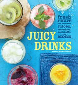 Juicy drinks by Valerie Aikman-Smith