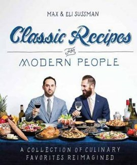 Classic recipes for modern people by Eli Sussman