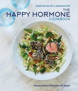 The happy hormone cookbook by Jill Keyte