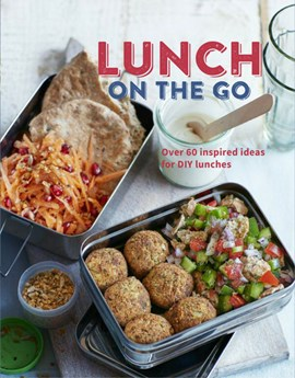 Lunch on the go by Ryland Peters & Small