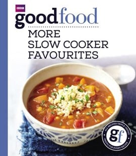 More slow cooker favourites by Sarah Cook