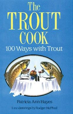 The trout cook by Patricia Ann Hayes