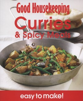 Curries & spicy meals by Good Housekeeping Institute