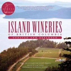 Island Wineries of British Columbia by Gary Hynes
